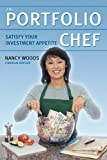 The Portfolio Chef, Nancy Woods, 1550225898