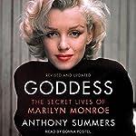 Goddess: The Secret Lives of Marilyn Monroe | Anthony Summers