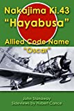 "Nakajima Ki.43 ""Hayabusa"": Allied Code Name ""Oscar"""