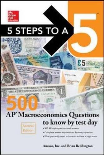Pdf Teen 5 Steps to a 5: 500 AP Macroeconomics Questions to Know by Test Day, Second Edition