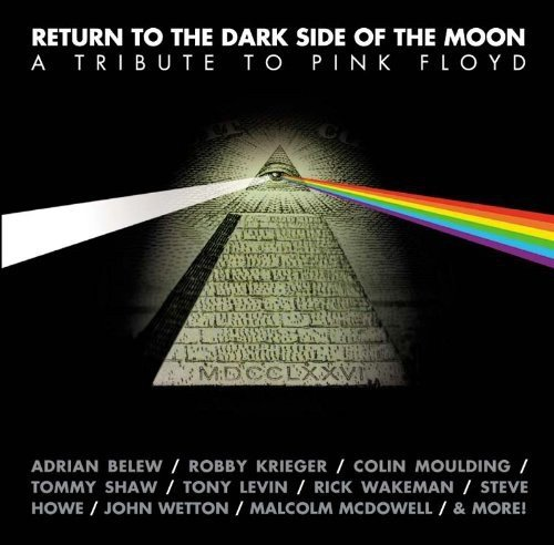 Return to The Dark Side of The Moon: A Tribute To Pink Floyd by Cleopatra Records