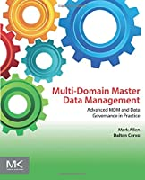 Multi-Domain Master Data Management: Advanced MDM