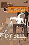 Abonne-toi par Bell