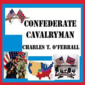 Confederate Cavalryman Audiobook