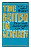 The British in Germany, Arthur Hearnden, 0241896371