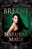 Natural Mage (Magical Mayhem Book 2)