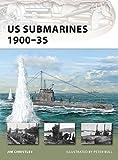 US Submarines 1900–35 (New Vanguard)