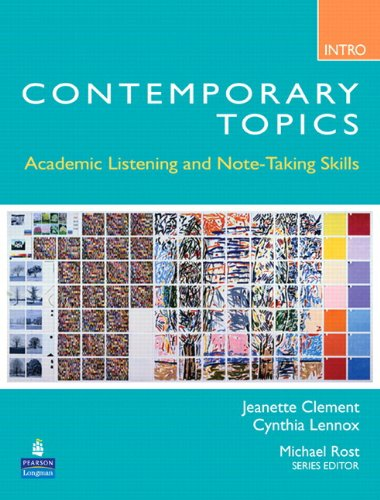 Contemporary Topics Introductory: Academic Listening and...
