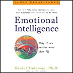 Emotional Intelligence: Why It Can Matter More Than IQ | Daniel Goleman