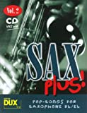 Sax Plus! Vol. 2 (inkl. CD): Pop-Songs for Saxophone Bb/Es