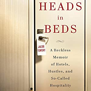 Heads in Beds Hörbuch