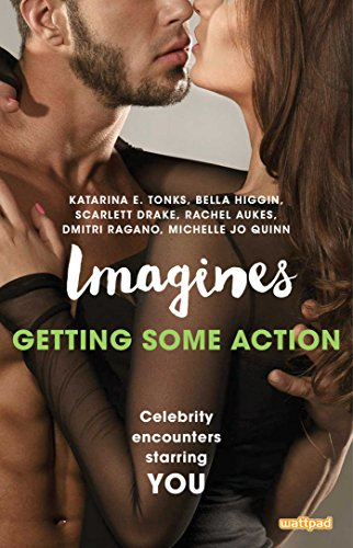Books : Imagines: Getting Some Action (Imagines: Celebrity Encounters Starring You)