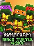 A Minecraft Ninja Turtle Movie