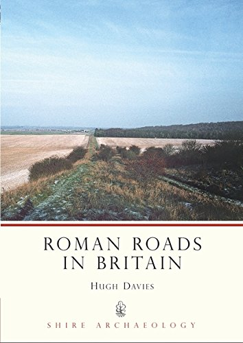 Roman Roads in Britain (Shire Archaeology) ebook