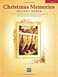 Christmas Memories, Bk 1: 8 Early Intermediate to Intermediate Piano Arrangements of the Season's Most Nostalgic Carols (Memories Series)