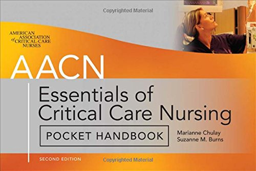 AACN Essentials of Critical Care Nursing Pocket Handbook, Second Edition