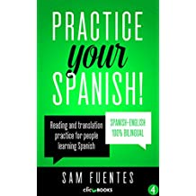 Practice Your Spanish! #4: Reading and translation practice for people learning Spanish (Spanish Practice)