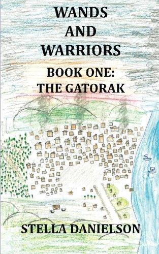 Download Wands and Warriors (The Gatorak) (Volume 1) pdf