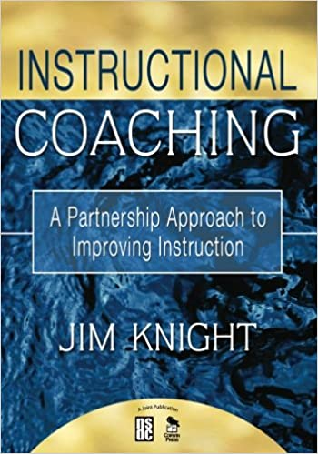 Instructional Coaching A Partnership Approach To Improving
