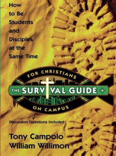 Survival Guide for Christians on Campus: How to be students and disciples at the same time