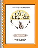 The Daily Ukulele - Baritone Edition, Jim Beloff, Liz Beloff, 1480352004