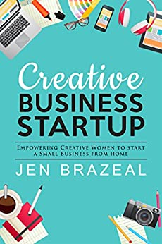 Creative Business Startup Empowering Creative Women To Start A Small Business From Home By