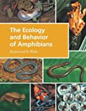 img - for The Ecology and Behavior of Amphibians by Kentwood D. Wells (2007-11-15) book / textbook / text book