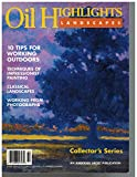 ": Oil Highlights Landscape""An American Artist Publication"" Collector's Series"