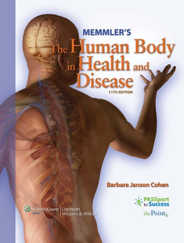 Memmler's The Human Body in Health and Disease + Study Guide
