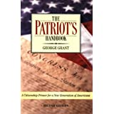 The Patriot's Handbook: A Citizenship Primer for a New Generation of Americans