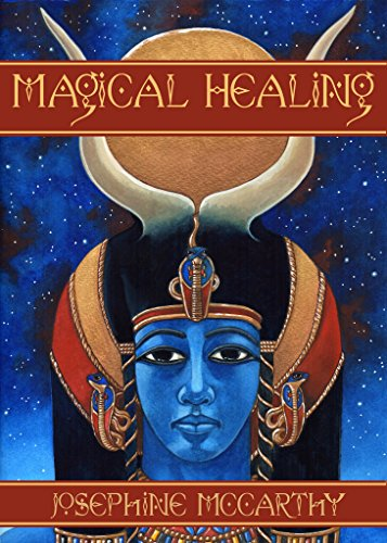 Magical Healing: A Health Survival Guide for Magicians and ()