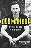 Odd Man Out: Breaking the Vow of Male Silence