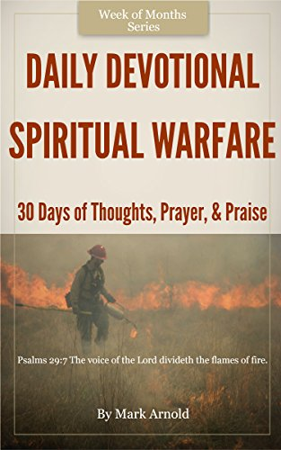 Daily Devotional Spiritual Warfare  Days Of Thoughts Prayers And Praise
