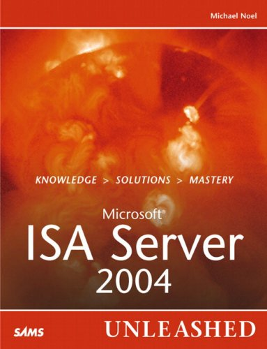 Microsoft Internet Security and Acceleration (ISA) Server 2004 Unleashed-cover