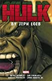 Hulk by Jeph Loeb: The Complete Collection Volume 2 (Incredible Hulk)