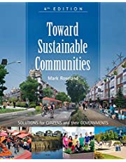Toward Sustainable Communities: Solutions for Citizens and Their Governments-Fourth Edition
