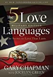 Download The 5 Love Languages Military Edition: The Secret to Love That Lasts in PDF ePUB Free Online