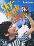 Sky-High Guy