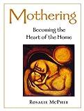 Mothering, Rosalie McPhee, 092144060X
