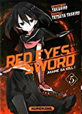 Red eyes sword - Tome 5: Akame Ga Kill ! by Takahiro (August 17,2015)