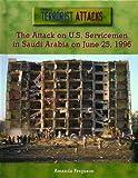 The Attack on U. S. Servicemen in Saudi Arabia on June 25, 1996, Amanda Ferguson, 0823938611