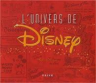 L'univers de Disney par Robert Tieman