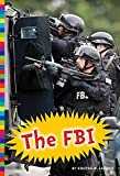 img - for The FBI (Protecting Our People) book / textbook / text book