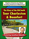 The Glory of The Old South - Tour Charleston & Beaufort
