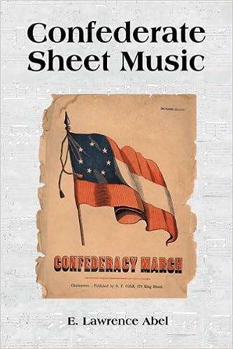 Confederate Sheet Music: E  Lawrence Abel: 9780786445714