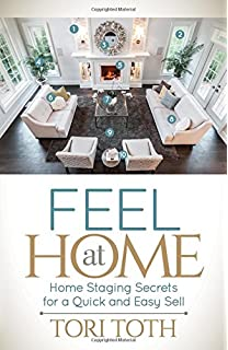 Feel At Home Staging Secrets For A Quick And Easy Sell