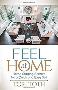 Descargar Epub Gratis Feel At Home: Home Staging Secrets For A Quick And Easy Sell