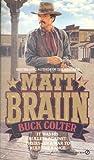 Buck Colter, Matt Braun, 0451161556