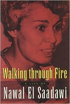 Book Walking Through Fire: A Life of Nawal El Saadawi by Nawal El Saadawi (2002-07-05)