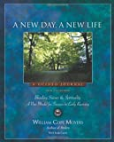 A New Day, a New Life, William Cope Moyers, 1592855512